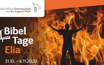 Bibeltage zu Elia | 31.10. – 04.11.2020 – ABGESAGT