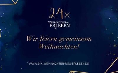 24.12.2020 – 21 Uhr: Das große Heilig-Abend-Erlebnis!