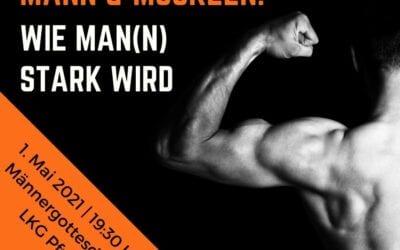 Mann & Muskeln | 01.05.2021